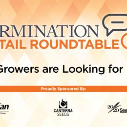 What Growers are Looking for in 2018: A Germination Retail Roundtable Webinar